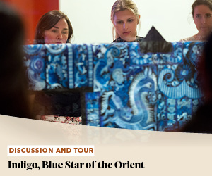 Discussion and Tour: Indigo, Blue Star of the Orient