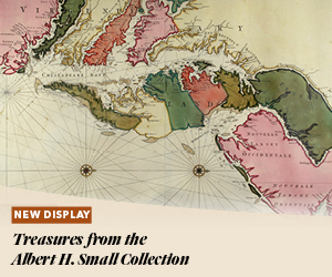 New Display: Treasures from the Albert H. Small Collection