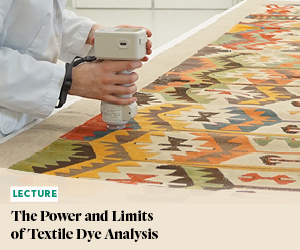 Lecture: The Power and Limits of Textile Dye Analysis