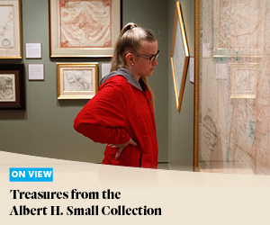 On View: Treasures from the Albert H. Small Collection