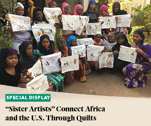 Display and Discussion: The Sister Artists Connect Africa and the U.S. Through Quilts