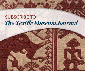 Subscribe to The Textile Museum Journal