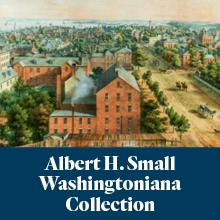 Albert H. Small Washingtoniana Collection